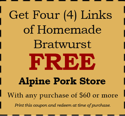 Coupon at the Alpine Pork Store